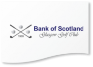 Bank of Scotland Glasgow Golf Club